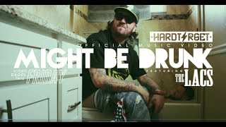 Download Hard Target - Might Be Drunk ft The Lacs (Official Music ) MP3 song and Music Video