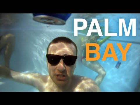 Palm Bay (Drunk in the Day)