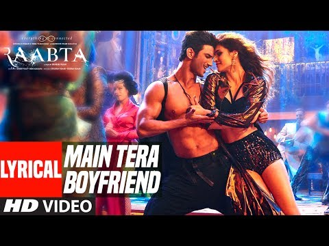Main Tera Boyfriend Lyrical Video | Raabta | Arijit Singh | Neha Kakkar | Sushant Singh Kriti Sanon Mp3