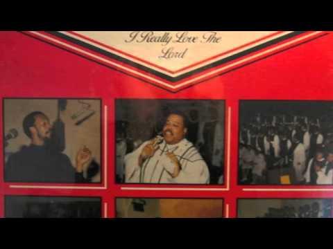 I Really Love The Lord - Rev. Charles Nicks Jr. & The St. James Choir