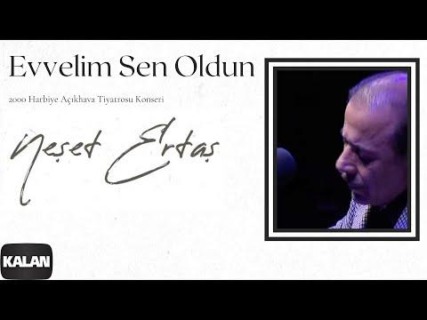 Neşet Ertaş - Evvelim Sen Oldun [ Live Concert © 2000 Kalan Müzik ]