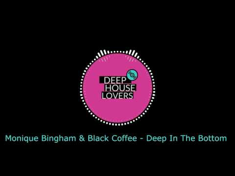Monique Bingham & Black Coffee - Deep In The Bottom
