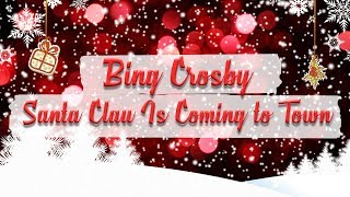 Bing Crosby with The Andrews Sisters - Santa Claus Is Comin