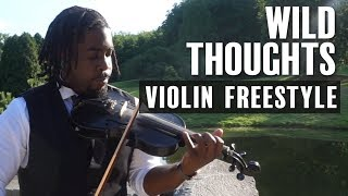 Wild Thoughts - DJ Khaled ft. Rihanna, Bryson Tiller (Violin Freestyle by Marvillous Beats)