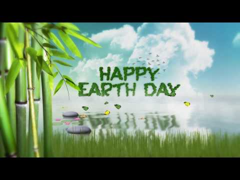 Earth Day 2018 - Earth Day Message Video