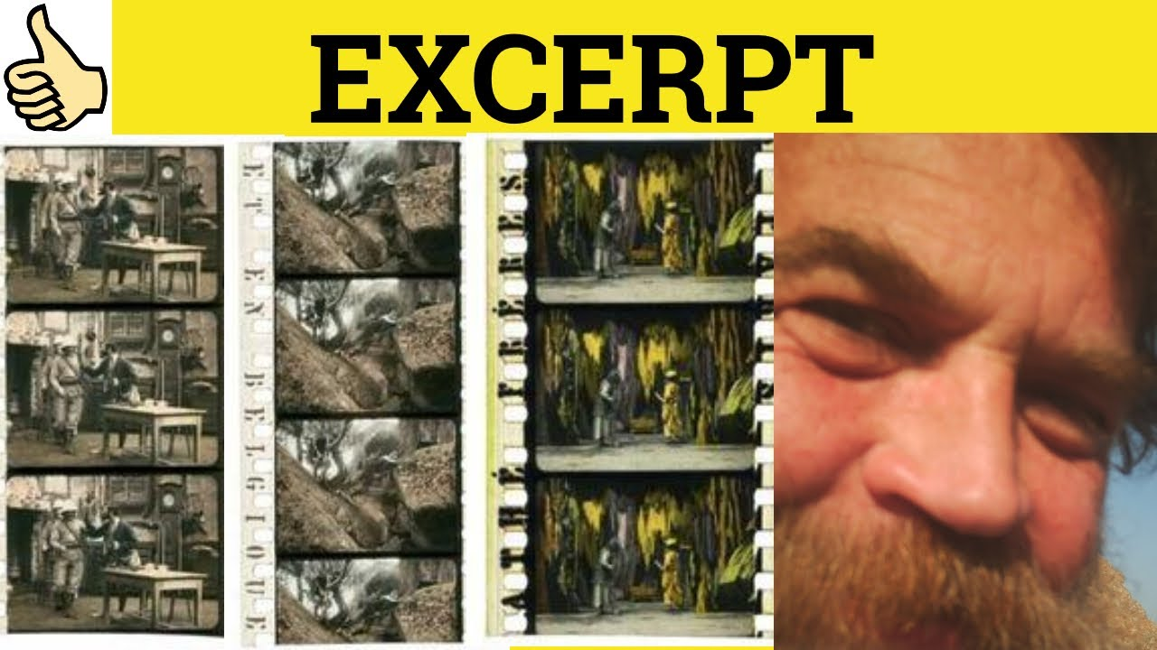 Download 🔵 Excerpt - Excerpt Meaning - Excerpt Examples - Excerpt Definition - GRE 3500 Vocabulary