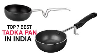 Top 7 Tadka Pan In India With Price 2020