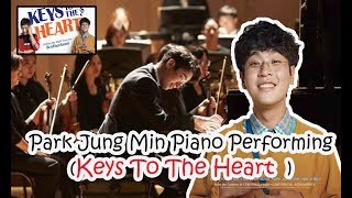 Gambar cover park jung min piano performing ( keys to the heart movie 2018)