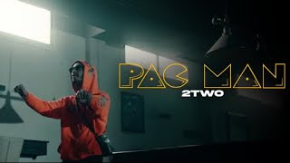 2TWO - PAC-MAN