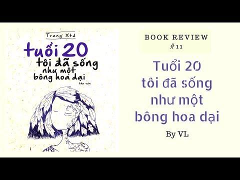 Review Sách   #11 Tuổi 20, tôi đã sống như một bông hoa dại