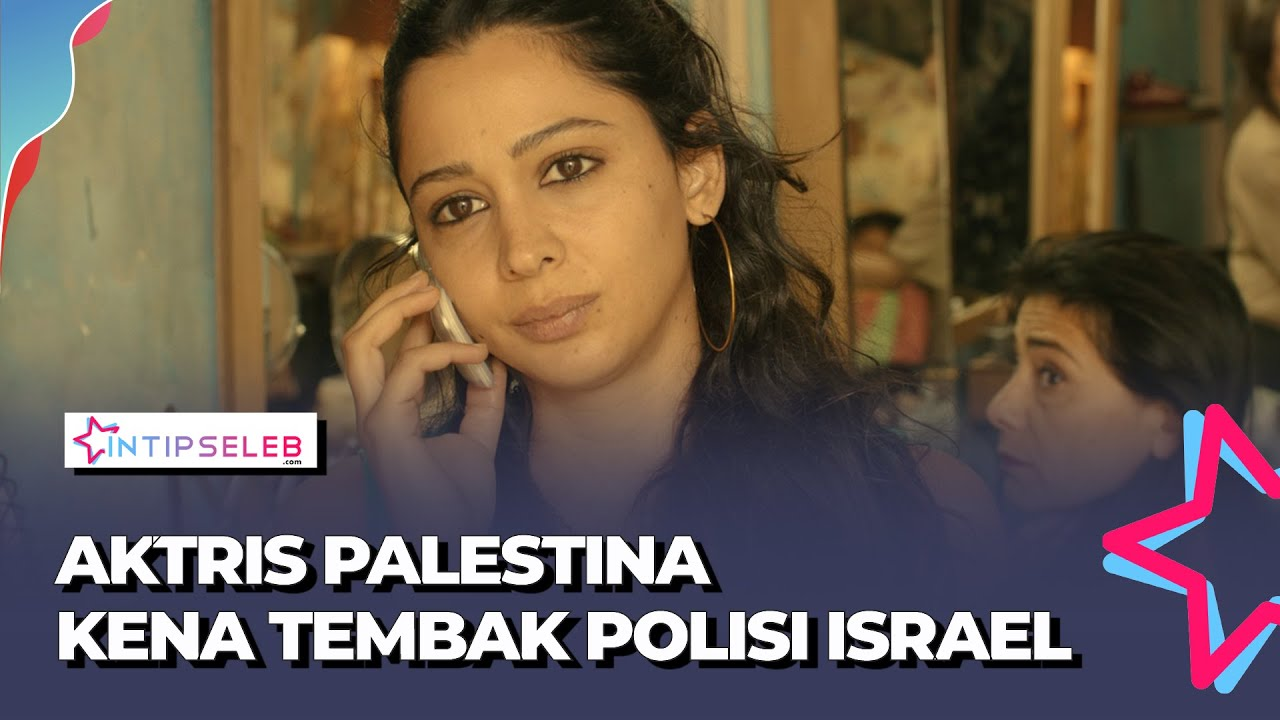 Aktris Palestina Maisa Abd Elhadi Kena Tembakan Polisi Israel Saat Ikut Demonstrasi