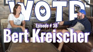Wife of the Party # 38 - Bert Kreischer