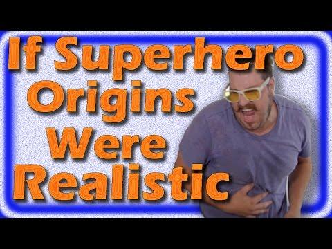 If Superhero Origins Were Realistic