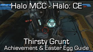 Halo MCC: Halo CEA - Thirsty Grunt Achievement & Easter Egg Guide