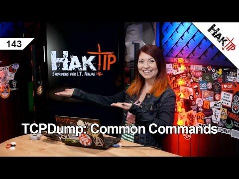 TCPDump: Common Commands - HakTip 143