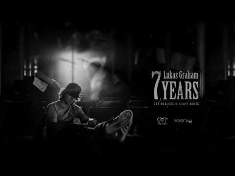 Lukas Graham - 7 Years (Cat Dealers & Zerky Remix)
