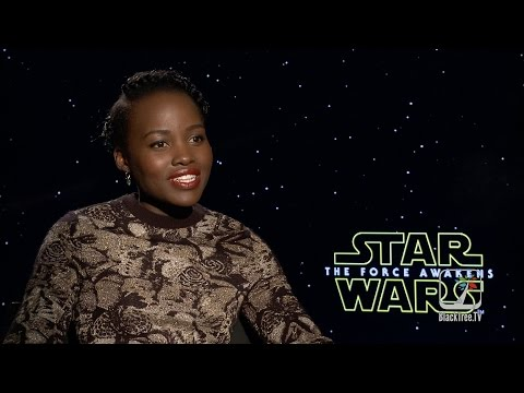 Lupita Nyong'o Interview Star Wars The Force Awakens