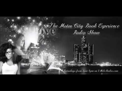 Motor City Book Experience Radio Show Saturday August 6,2016 Guest Shaunta Kenerly