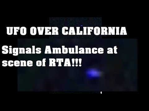 UFO California Flashes At Ambulance and Update on Disclosure 2017