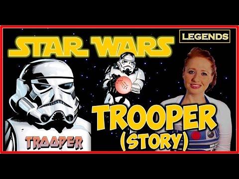 Trooper (STORY): Star Wars Legends (non-canon)