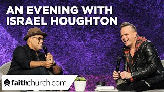 An Evening With Israel Houghton - Pastor David Crank and Israel Houghton