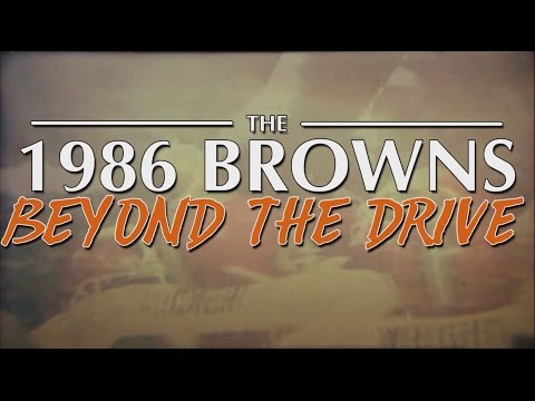 The 1986 Browns: Beyond the Drive