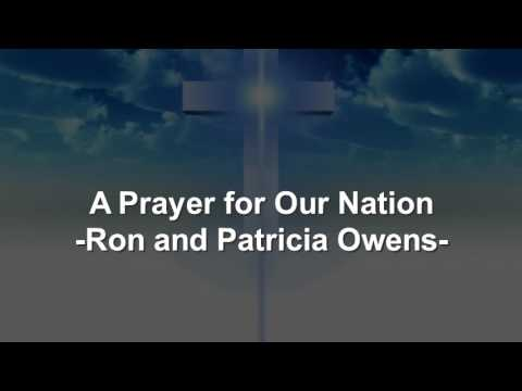 A Prayer for Our Nation - Ron and Patricia Owens - Christian Song