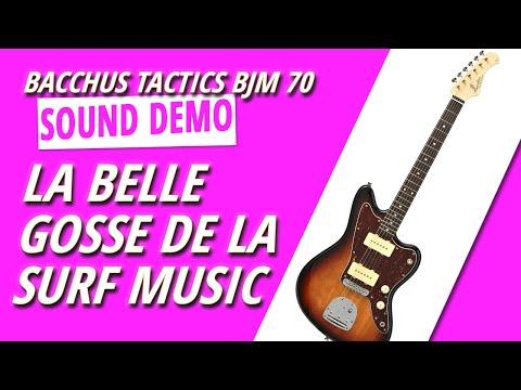 Bacchus BJM 70 : démo et sons