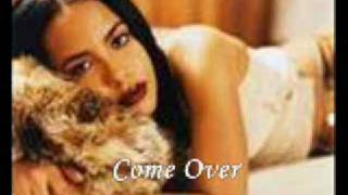 AaLiyah- Come Over
