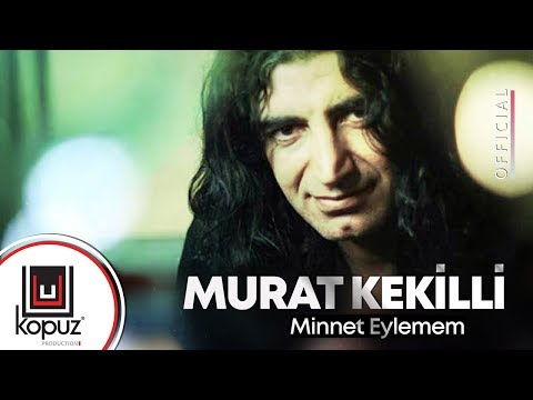 Murat Kekilli - Minnet Eylemem (  Official Lyric Video )