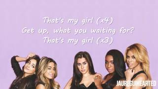 Fifth Harmony That's My Girl Lyrics