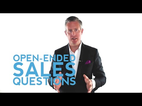 Open Ended Questions For Sales That Get You Outstanding Results