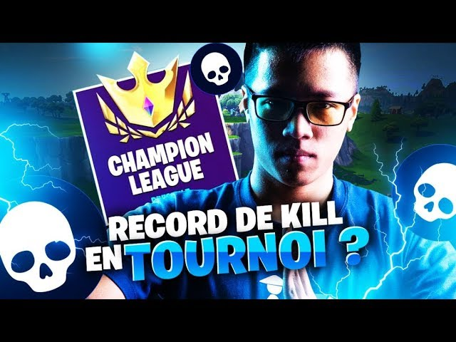 RECORD DE KILL EN TOURNOI SUR FORTNITE BATTLE ROYALE ?!