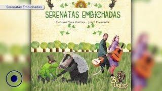 Serenatas Embichadas
