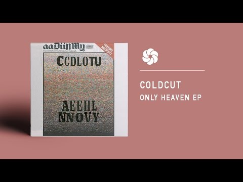 Coldcut - Only Heaven [Full EP]