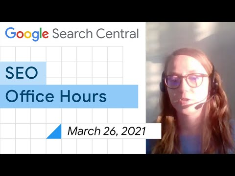 English Google SEO office-hours from March 26, 2021