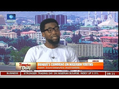 APC Member Defends Buhari's Comment On Nigerian Youths Pt 1 | Sunrise Daily |