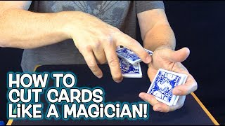 TOP 5 WAYS TO CUT CARDS like a MAGICIAN!