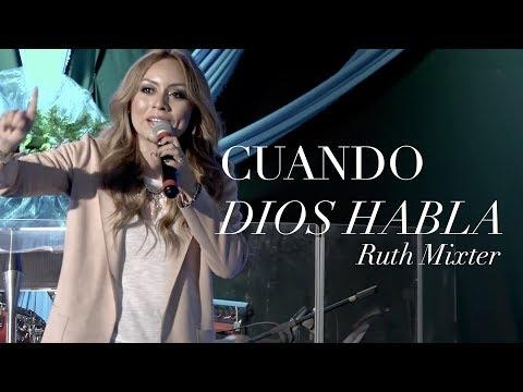 Ruth Mixter - CUANDO DIOS HABLA (Guatemala)
