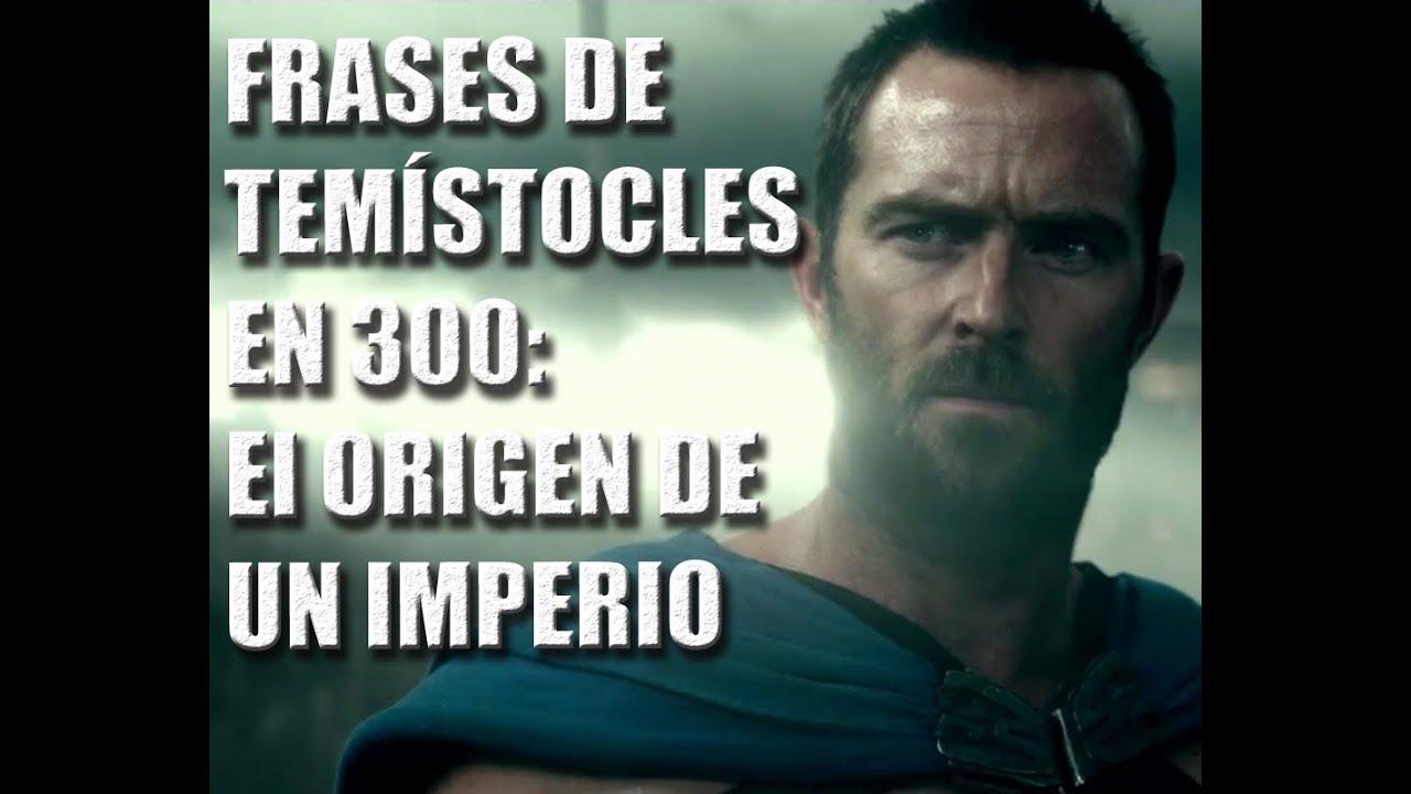 Frases de Pelculas Temstocles en 300 El origen de un imperio