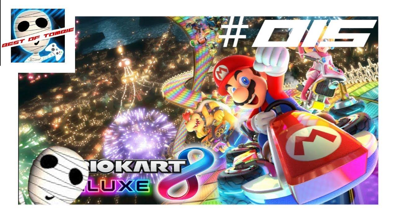F*ck diiicchhh! - Mario Kart 8 Deluxe | #015 | Best of Tombie