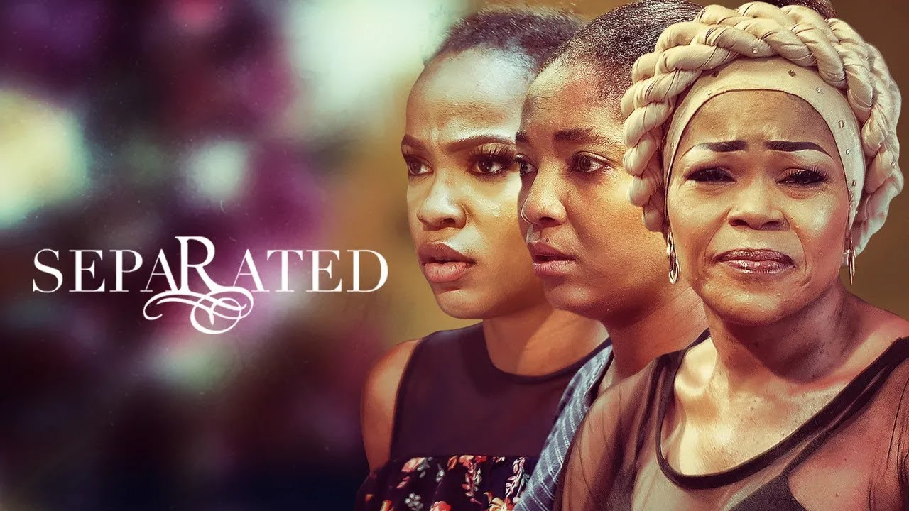 Download Separated   iROKOtv Nollywood Movie 2020   PREVIEW