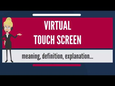 What is VIRTUAL TOUCH SCREEN? What does VIRTUAL TOUCH SCREEN mean? VIRTUAL TOUCH SCREEN meaning