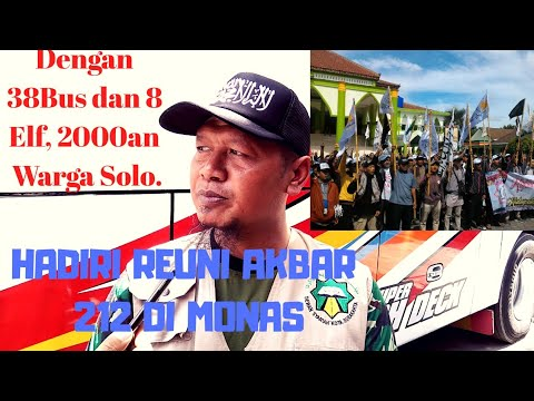 Reuni 212,,2000 Warga SOLO,hari ini ke Jakarta Mp3