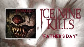 Watch Ice Nine Kills Fathers Day video