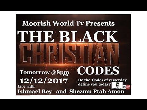 "BLACK CHRISTIAN CODES for 2018 ""Black People forever oppressed """