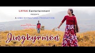 NEW KHASI SONG : JINGKYRMEN