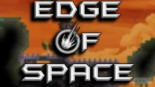 Edge of Space - 2D Sandbox , Exploration , Mad Combat & MUCH MORE!