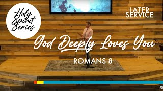 4/4 - The Holy Spirit | God Deeply Loves You!