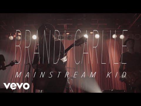 Brandi Carlile - Mainstream Kid (Official Video)